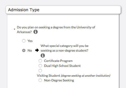 Admission Type - Choose No and then either Visiting Student or Non-Degree Seeking