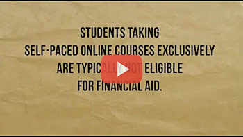Video for students taking self-paced online courses exclusively